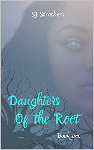 daughters of the root
